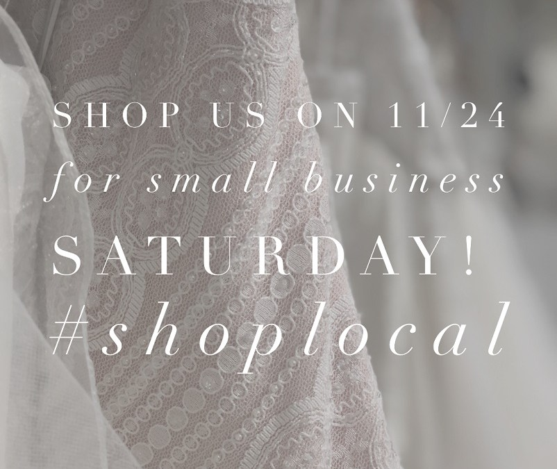 Shop Small Business Saturday at A|E Bridal