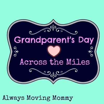 Grandparent's Day Across the Miles