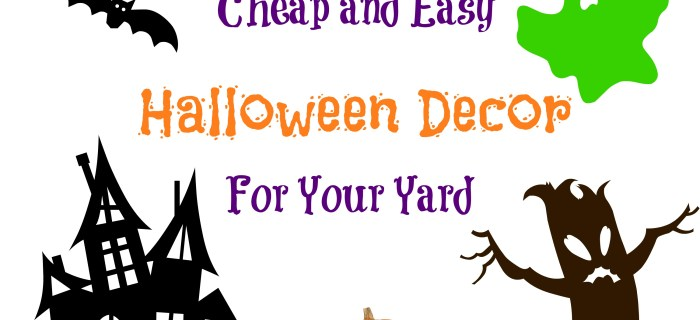 Cheap and Easy Halloween Decor for Your Yard