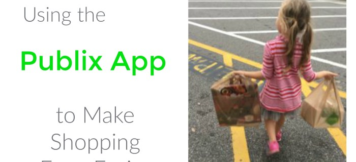 Using the Publix App to Make Shopping Even Easier