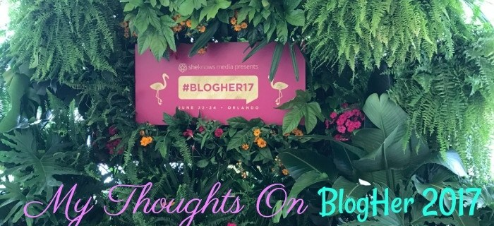 BlogHer 2017 – My Thoughts