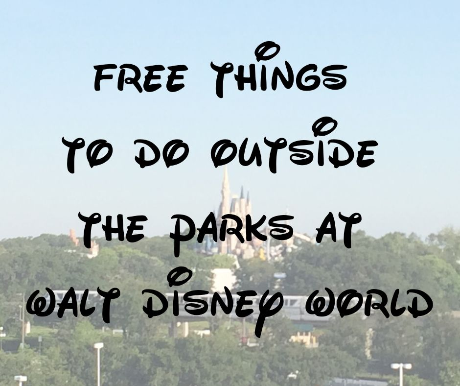 Free things to do at Disney without a park ticket