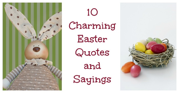 Easter Quotes For Crafts Cards And Printables Always