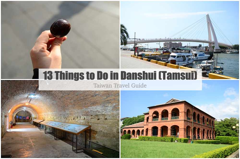 13 Things to Do @ Danshui, Taiwan