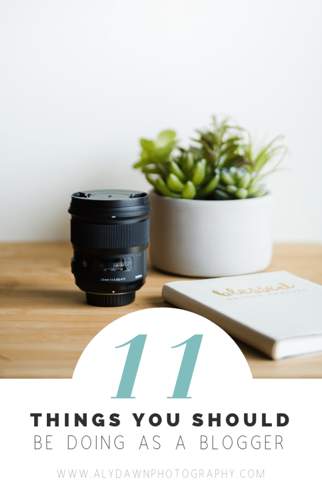 Blogging Tips - 11 Things You Should be doing as a blogger