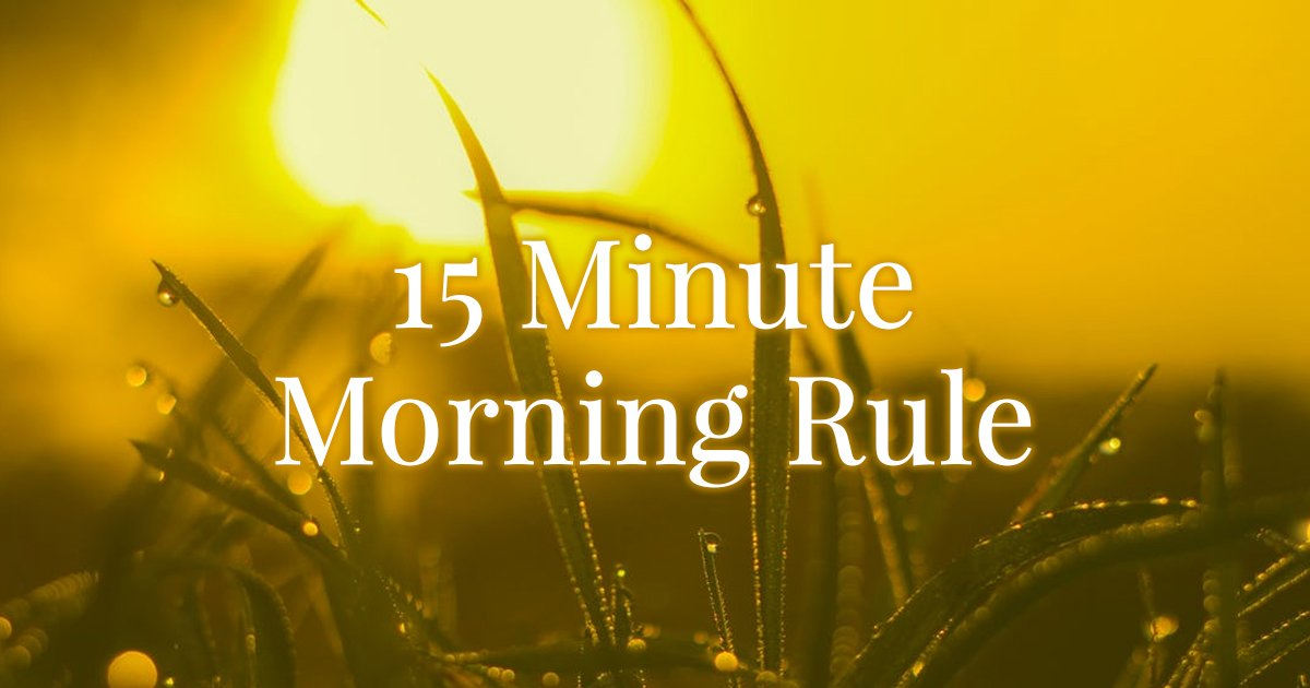 15 minute self care rule