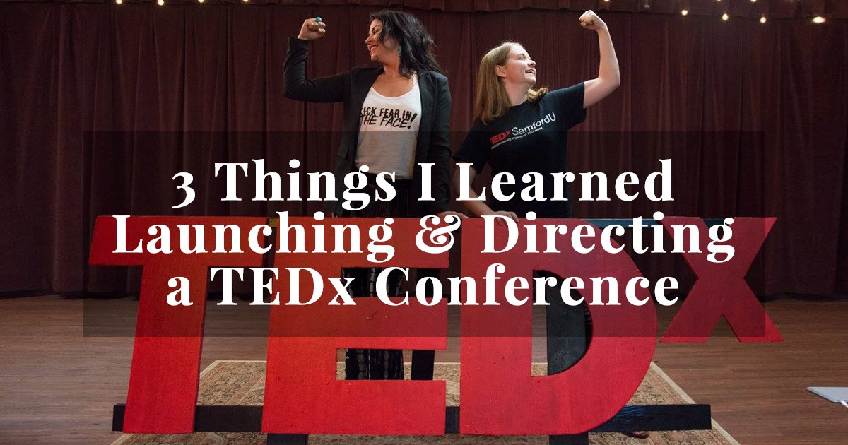 life lessons as a TED conference director