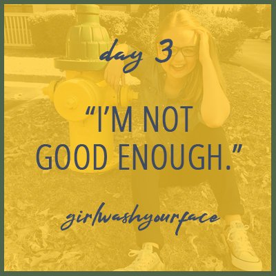 I'm not good enough - girl wash your face - rachel hollis