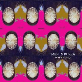 "MEN IN BURKA album cover for ""war / magic"""