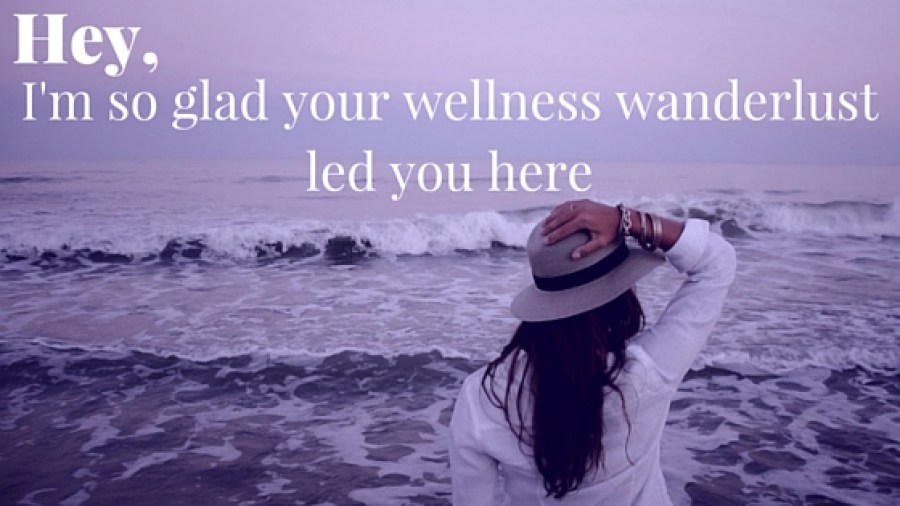 wellness wanderlust