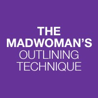 The Madwoman's Outlining Technique
