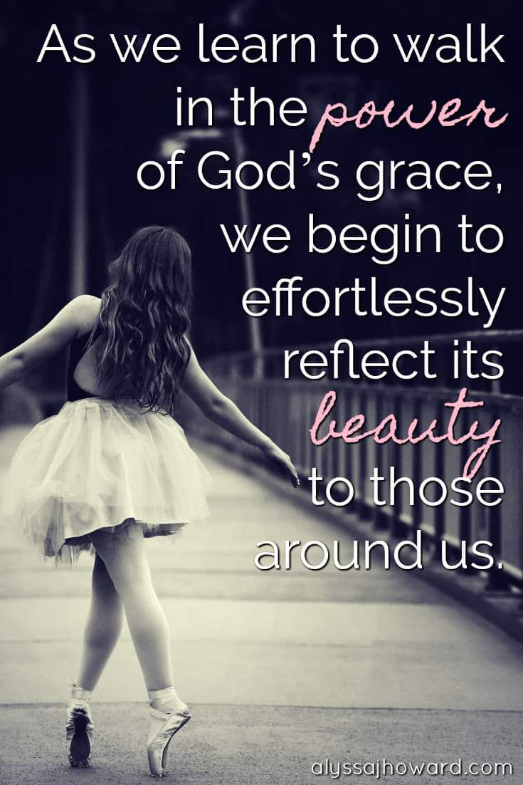 4 Characteristics That Define the Grace of God | alyssajhoward.com