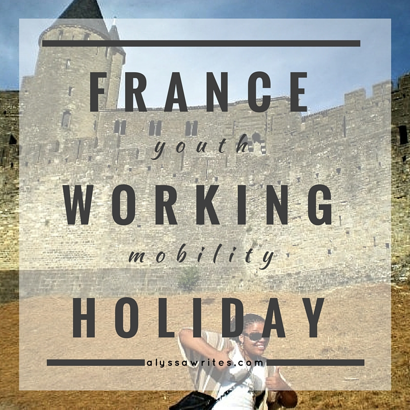 youth mobility visa france, work in france, france working holiday visa, live in france