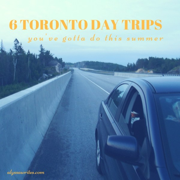 day trips from toronto, best toronto day trips, day trip from toronto, things to do in toronto