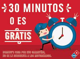 Domino's Pizza - Recuerda! que, si no llegamos en 30... | Facebook