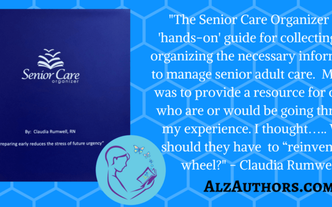 "Claudia Rumwell and ""The Senior Care Organizer"""