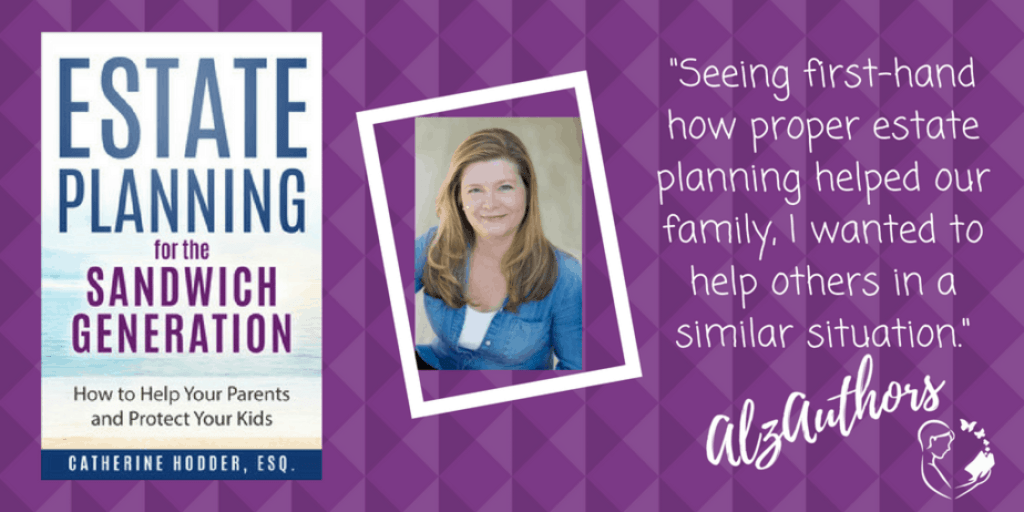 """Meet Catherine Hodder, Esq., author of """"Estate Planning for the Sandwich Generation: How to Help Your Parents and Protect Your Kids"""""""
