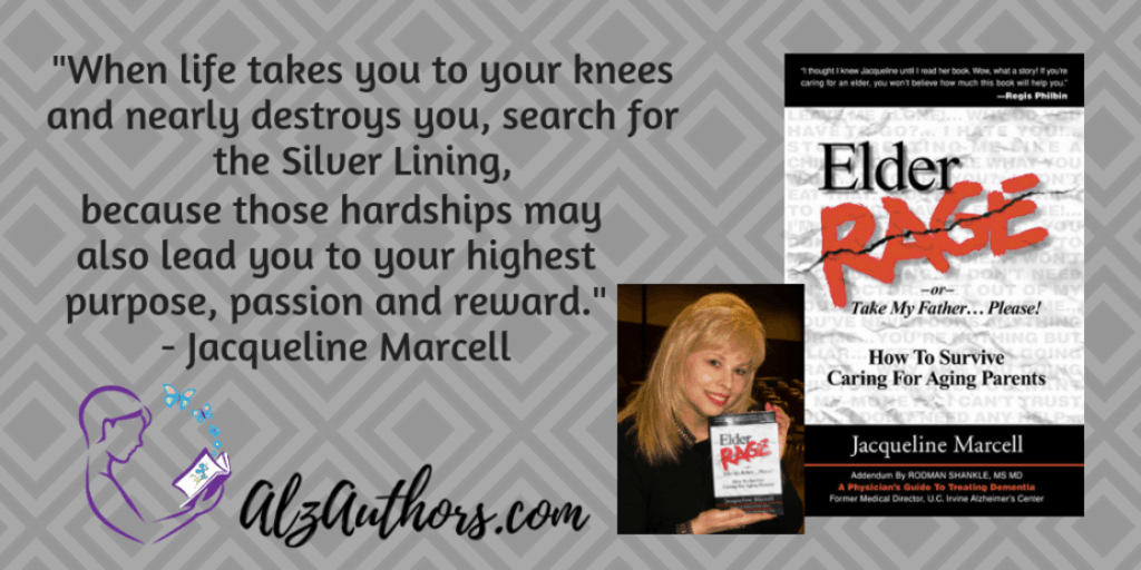 """Meet Jacqueline Marcell, Author of """"Elder Rage, or Take My Father… Please! How To Survive Caring For Aging Parents"""""""