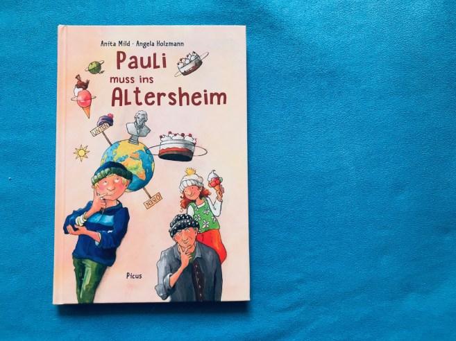 Cover_Pauli-muss-ins-Altersheim