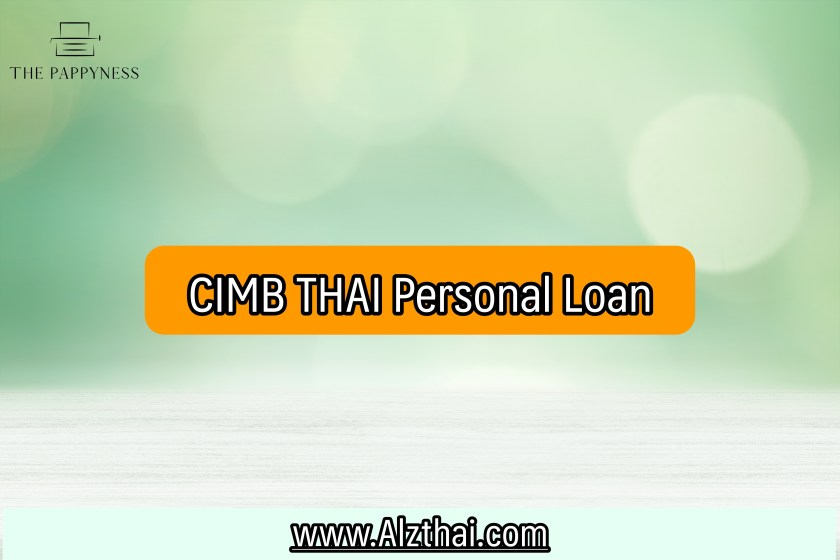 Personal loan for foreigners in Thailand 2021