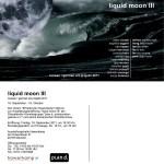 2011: Liquid Moon III
