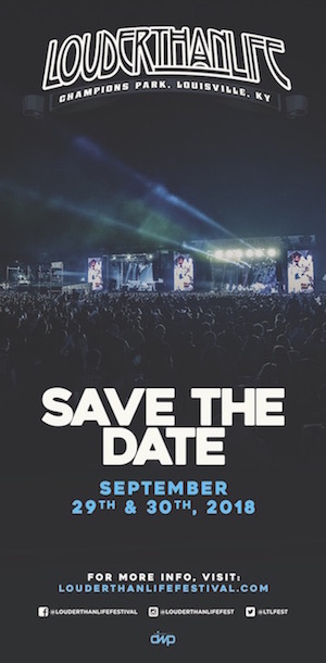 Save The Date: Louder Than Life, September 29 & 30, 2018, Champions Park, Louisville, KY