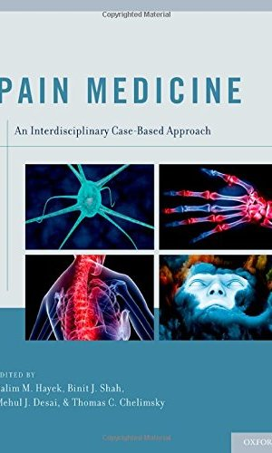 Pain Medicine An Interdisciplinary Case-Based Approach PDF
