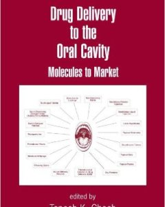 Drug Delivery to the Oral Cavity PDF