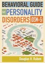 Behavioral Guide to Personality Disorders (DSM-5) PDF