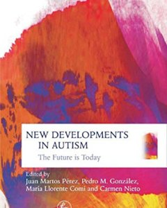 New Developments in Autism PDF