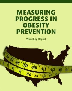 Measuring Progress in Obesity Prevention PDF