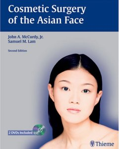 Cosmetic Surgery of the Asian Face 2nd edition PDF