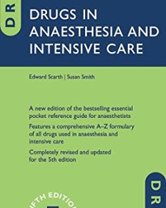 Drugs in Anaesthesia and Intensive Care 5th edition PDF