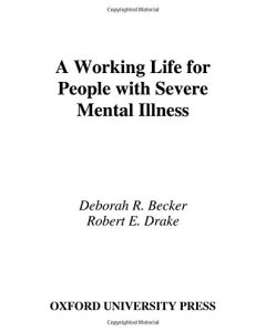 A Working Life For People With Severe Mental Illness PDF
