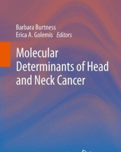 Molecular Determinants of Head and Neck Cancer PDF
