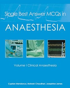 Single Best Answer MCQs in Anaesthesia PDF