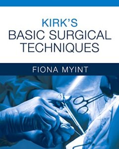 Kirk's Basic Surgical Techniques 7th Edition PDF