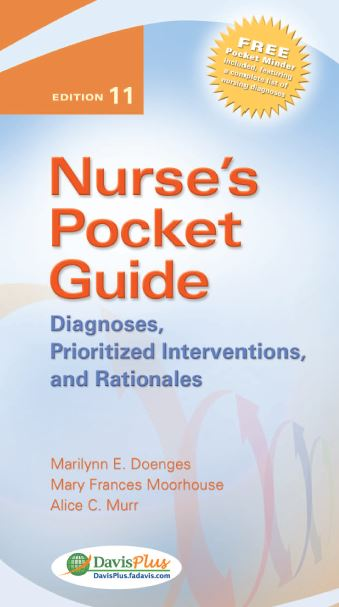 Nurse's Pocket Guide Diagnoses Prioritized Interventions and Rationales 11th Edition PDF