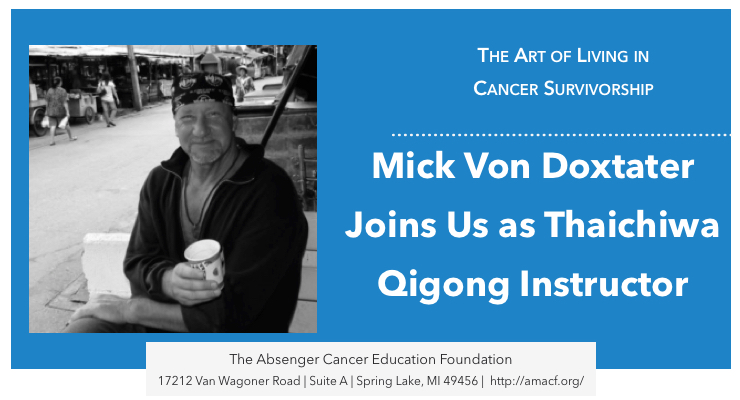 Mick Von Doxtater Joins Us as Thaichiwa Qigong Instructor