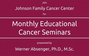image of invitation to ACEF-absenger-cancer-seminars-johnson-family-cancer-center