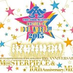 M@STERPIECE & 10th Anniversary Mix会場限定販売の内容