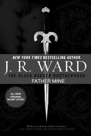 J.R. Ward – Father Mine
