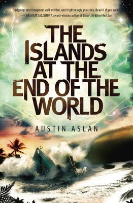 Austin Aslan – The Islands at the End of the World