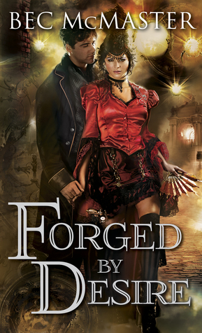 Bec McMaster – Forged by Desire