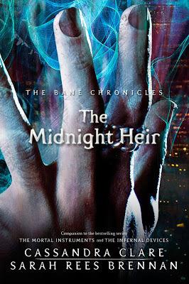 Cassandra Clare – The Midnight Heir
