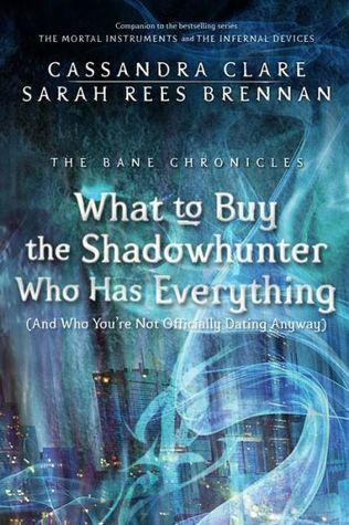 Cassandra Clare – What to Buy the Shadowhunter Who Has Everything