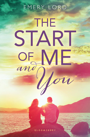 Emery Lord – The Start of Me and You