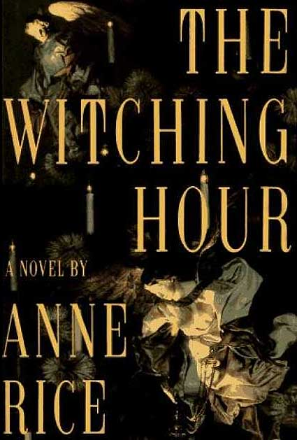 Anne Rice – The Witching Hour