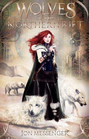 Jon Messenger – Wolves of the Northern Rift
