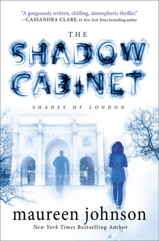 Maureen Johnson – The Shadow Cabinet